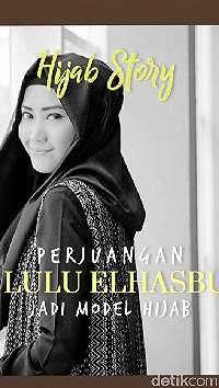 Video: Cerita Perjuangan Lulu Elhasbu Jadi Model Berhijab