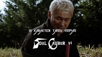 10 Karakter Tamu Impian untuk Soul Calibur VI!