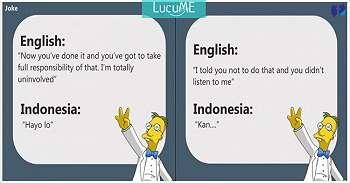 14 Meme 'Terjemahan Inggris - Indonesia' Ini Bikin Asik Pake Bahasa Sendiri
