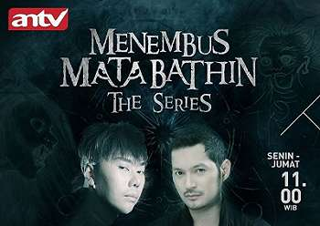 Sinopsis Menembus Mata Bathin The Series ANTV Hari Ini Kamis 10 Januari 2019 Eps 133